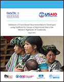Report cover of Validation of Food-Based Recommendations Developed using Optifood for Groups at Nutritional Risk in the Western Highlands of Guatemala