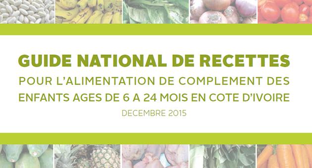 Guide National de Recettes: Pour l'Alimentation de Complement des Enfants Ages de 6 a 24 Mois en Cote d'Ivoire. Photos of produce.
