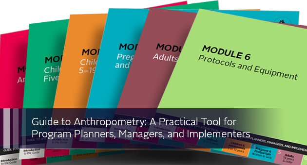 Guide to Anthropometry: A Practical Tool for Program Planners, Managers, and Implementers. Covers of each module in guide