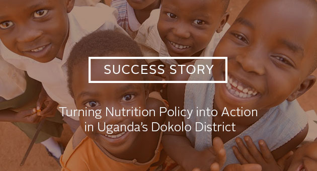Success Story: Working Towards the Sustainable Development Goals: Turning Nutrition Policy into Action in Uganda's Dokolo District
