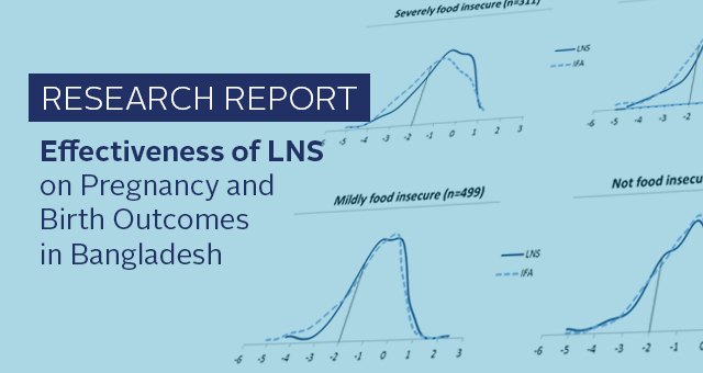 Research Report: Effectiveness of LNS on Pregnancy and Birth Outcomes in Bangladesh