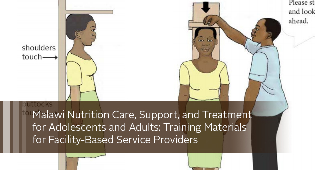 Malawi Nutrition Care, Support, and Treatment  for Adolescents and Adults: Training Materials  for Facility-Based Service Providers. illustration of measuring a client's height
