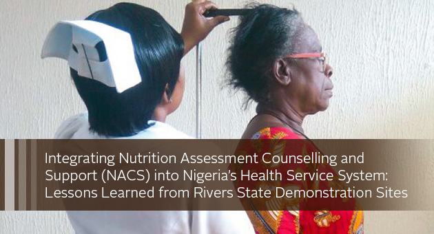 Integrating Nutrition Assessment Counselling and Support (NACS) into Nigeria's Health Service System: Lessons Learned from Rivers State Demonstration Sites. Photo of nurse measuring woman's height