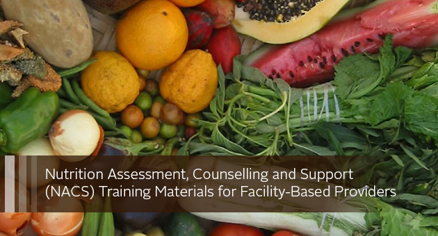Nutrition Assessment, Counselling and Support (NACS) Training Materials for Facility-Based Providers. photo of produce