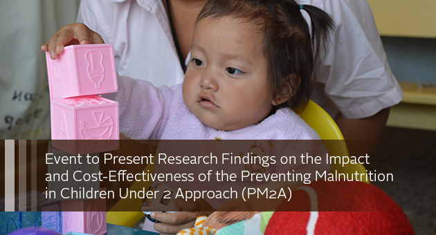 Evidence on the Impact and Cost-Effectiveness of Preventing Malnutrition in the First 1,000 days: Presentation of the Research Findings of the Preventing Malnutrition in Children Under 2 Approach (PM2A) Studies in Burundi and Guatemala. Photo of baby working with blocks