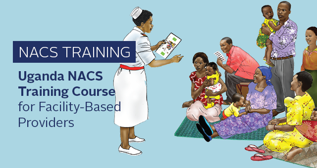 NACS Training: Uganda NACS Training Course for Facility-based Providers. illustration of nurse speaking to group of families