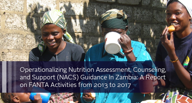 Operationalizing Nutrition Assessment, Counseling, and Support (NACS) Guidance In Zambia: A Report on FANTA Activities from 2013 to 2017. photo of three women and a baby eating