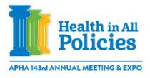 Health in All Policies - APHA 143rd Annual Meeting & Expo